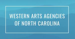 Western Arts Agencies of North Carolina