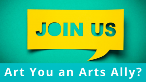 Are You an Arts Ally?