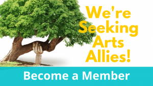 Become an Arts Ally Member
