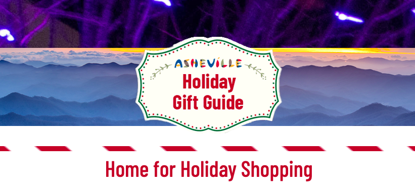 Asheville Holiday Gift Guide