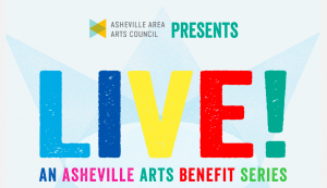 LIVE! Asheville Arts Benefit Series